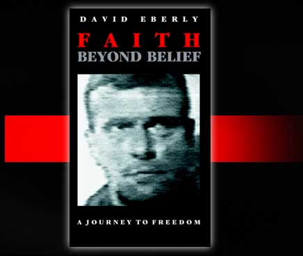 Faith Beyond Belief is the captivating testimony of personal faith by the senior allied prisoner of the Gulf War; Enter Here ...